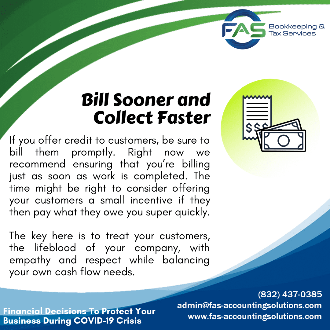 Bill Sooner and Collect Faster - Financial Decisions To Protect Business