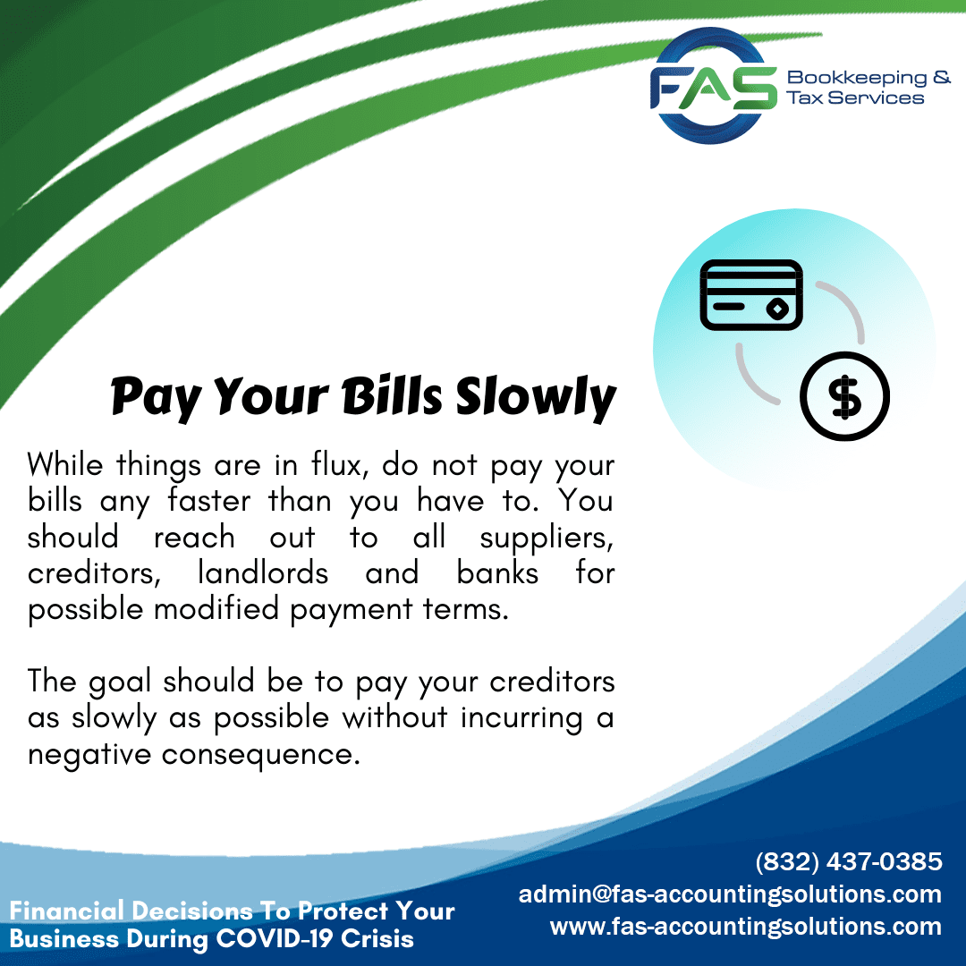 Pay Your Bills Slowly - Financial Decisions To Protect Business