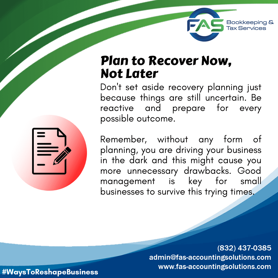 Plan to Recover Now - Ways To Reshape Business