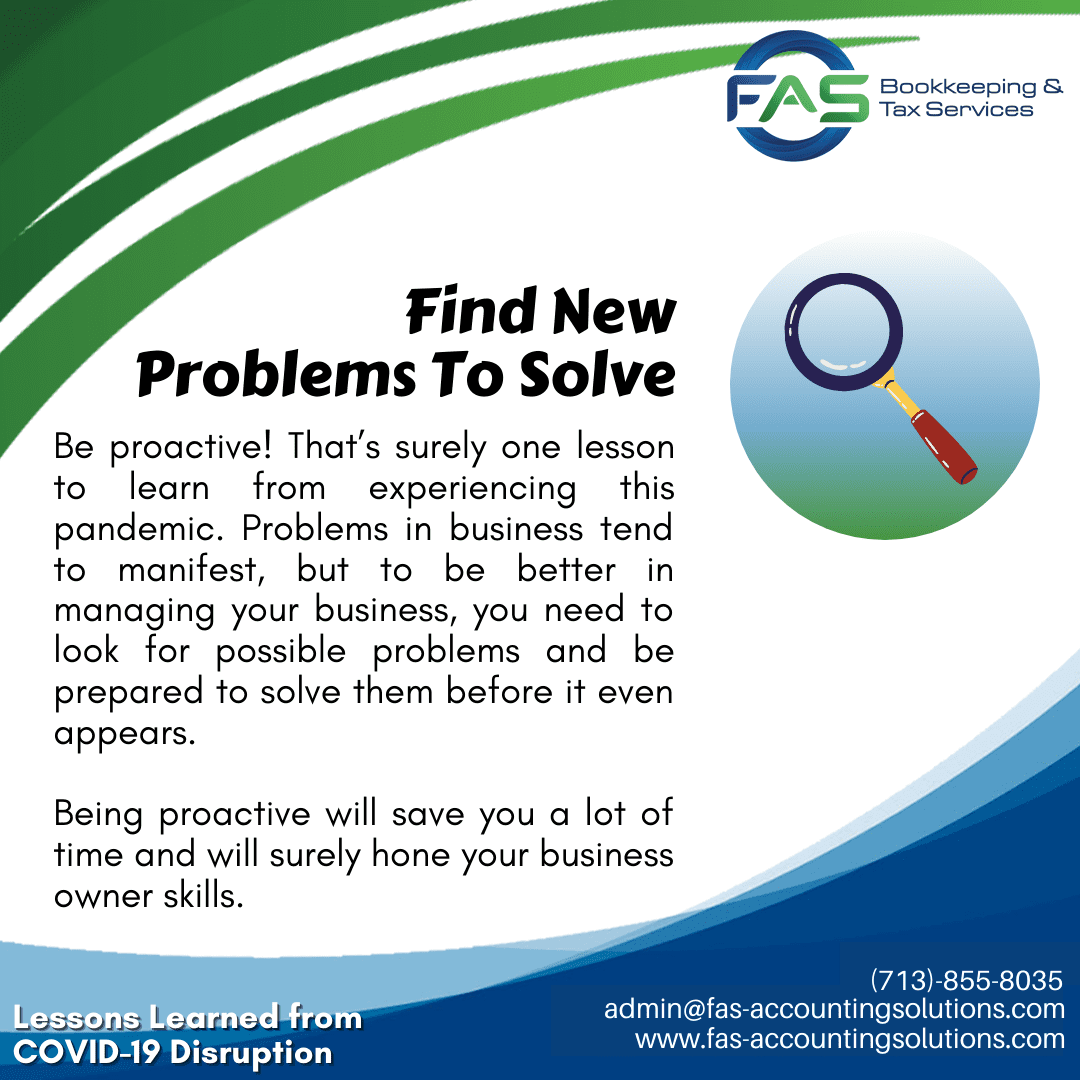 Find New Problems to Solve - #LessonsLearnedFromCOVID19