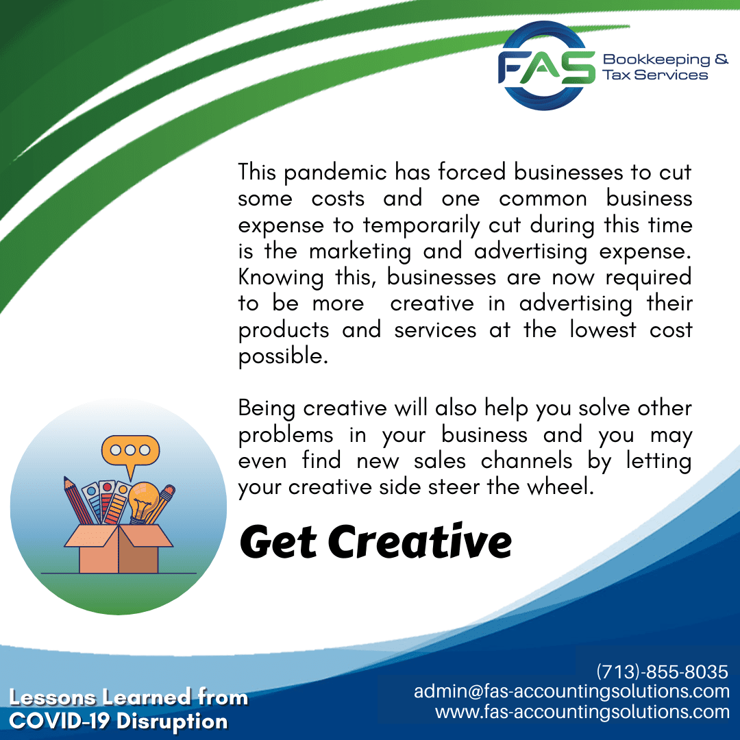 Get Creative - #LessonsLearnedFromCOVID19