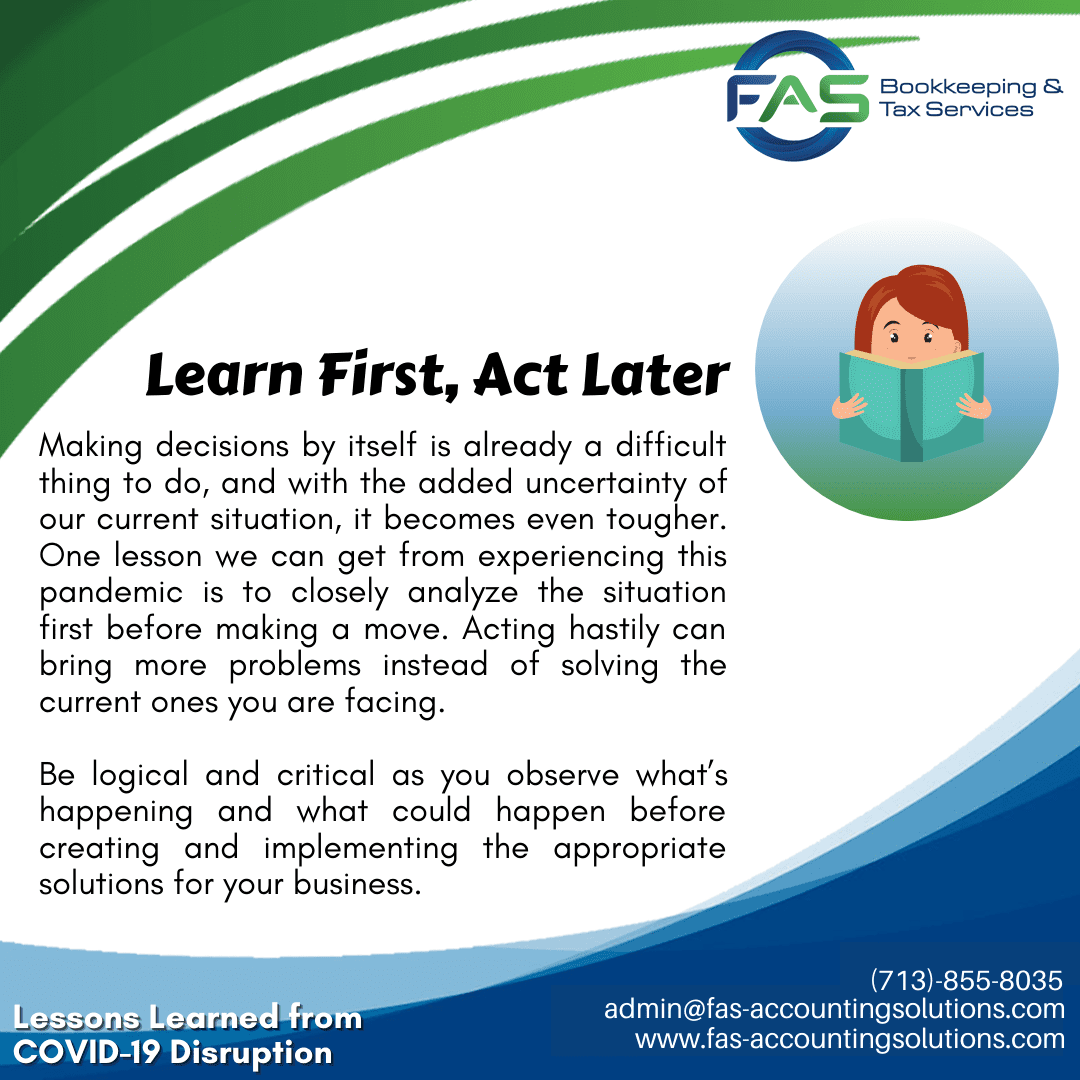 Learn First, Act Later - #LessonsLearnedFromCOVID19